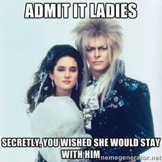Yes & no. Yes because DUH, JARETH, & no (or more specifically, not yet) because for all his fabulousness, she's still 15. I like to think that she went home, grew up, & found her way back to him. It's not like anyone else could ever measure up!