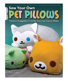 Loving this Sew Your Own Pet Pillows Paperback on #zulily! #zulilyfinds