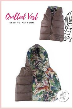 Quilted Vest sewing pattern (1mth-10yrs). This is a quick and easy-to-make sewing project. It's a very popular pattern, at a good price, which makes a great-looking padded vest that will help you keep your little ones warm. The sewing pattern includes fourteen sizes from 1 month to 10 years.