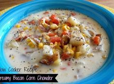 Yum... I'd Pinch That! | Creamy Bacon Corn Chowder - Slow Cooker