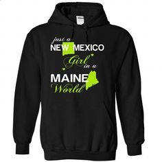 (NMJustXanhChuoi001) Just A New Mexico Girl In A Maine  - #trendy tee #tshirt customizada. PURCHASE NOW => https://www.sunfrog.com/Valentines/-28NMJustXanhChuoi001-29-Just-A-New-Mexico-Girl-In-A-Maine-World-Black-Hoodie.html?68278