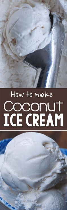 Creamy & dairy-free coconut ice cream you can make at home no ice cream maker required! Creamy & dairy-free coconut ice cream you can make at home no ice cream maker required! Köstliche Desserts, Frozen Desserts, Delicious Desserts, Dessert Recipes, Frozen Treats, Dairy Free Ice Cream, Vegan Ice Cream, Vegan Sweets, Healthy Sweets