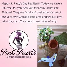 Pink Pearls Blog (pinkpearlsblog.com) and Belles and Thistles team up once again bringing you 3 DIY tutorials perfect for St Patrick's Day and spring.