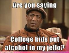Hey Merrill...Bill Cosby wants to know what you are doing to his jello!