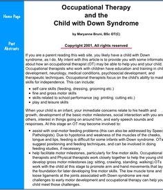 Occupational Therapy  and the Child with Down Syndrome Occupational Therapy  and the Child with Down Syndrome. Pinned by SOS Inc. Resources @sostherapy http://pinterest.com/sostherapy.