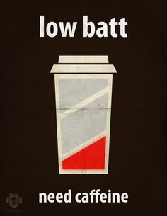 Need Coffee!  Low #Battery