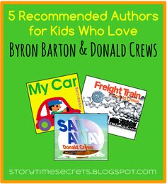 Story Time Secrets: 5 Recommended Authors for Kids Who Love Byron Barton and Donald Crews