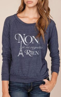"""Gifts for Teens inspired by Paris:  """"Non Je Ne Regrette Rein"""" (No Regrets) Eiffel Tower T-Shirt by Kind Label @ Etsy"""