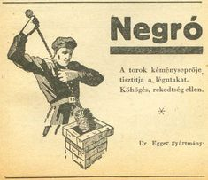 Negro cukorka reklám (A chimney sweeper) Vintage Posters, Retro Posters, Retro Kids, Hungary, Childhood Memories, Nostalgia, Humor, History, Advertising