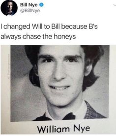 Now I know why bill is short for William