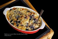 Blueberry Coconut and White Chocolate Bread Pudding by bakerstreet. Cookie Desserts, Just Desserts, Cookie Recipes, Delicious Desserts, Dessert Recipes, White Chocolate Bread Pudding, Bread And Butter Pudding, White Chocolate Chips, 3 Quart Baking Dish