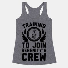 Training to join Serenity's crew, gotta be fit and toned for fist fights and bar brawls. I will be in top condition for Captain Malcom Reynolds. Somebody has to be strong enough to defend Firefly,...   Beautiful Designs on Graphic Tees, Tanks and Long Sleeve Shirts with New Items Every Day. Satisfaction Guaranteed. Easy Returns.