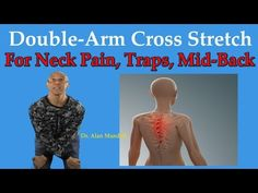 Double Arm Cross Stretch For Neck Pain, Trap Spasm, & Upper Back Pain - . # trap stretches neck pain Double Arm Cross Stretch For Neck Pain, Trap Spasm, & Upper Back Pain - Dr Mandell Mid Back Pain, Lower Back Pain Causes, Upper Back Pain, Yoga Poses For Back, Yoga For Back Pain, Relieve Back Pain, Back Spasm Relief, Neck Pain Relief, Thoracic Outlet Syndrome Exercises