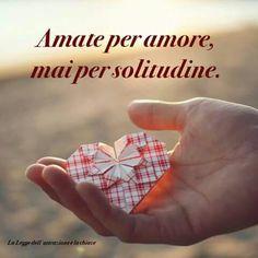 <3 Amate por amor,nunca por soledad <3