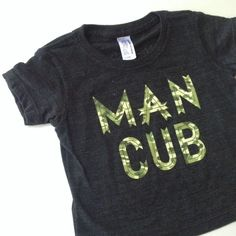 If you already love the Man Cub tee, you are going to flip for this wildly hot tee with camo print. Coming soon to www.twigandsprout.biz in sizes 6/12 months - 6t.
