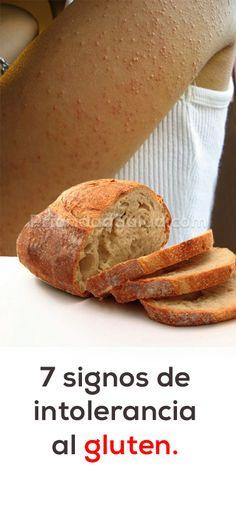 Eres celiaco sin darte cuenta? Estos son los 7 signos de eres intolerante al gluten.