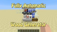 Fully Automatic Wood Generator For Minecraft 1.5.1 (Tutorial) - YouTube