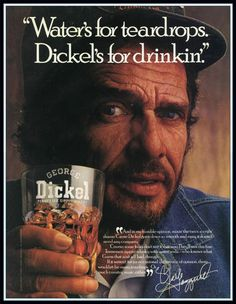 Merle Haggard for George Dickel Whiskey, 1986 Vintage Advertisements, Vintage Ads, Vintage Prints, Vintage Posters, Best Country Music, Country Music Singers, Country Men, Whiskey Quotes, Punch
