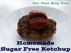 Homemade Sugar Free Ketchup Recipe #eatclean #cleaneating Clean Eating