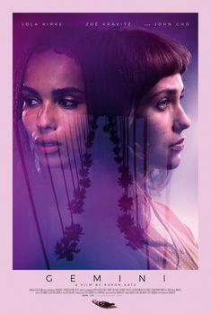 First Poster for Mystery-Thriller 'Gemini' - Starring Lola Kirke Zoe Kravitz and John Cho Hd Movies Online, 2018 Movies, New Movies, Movies To Watch, Good Movies, Watch 2, Upcoming Movies, Lola Kirke, John Cho