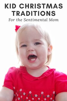 *Kid Christmas Traditions for the Sentimental Mom.* Kid Christmas crafts that will last a lifetime