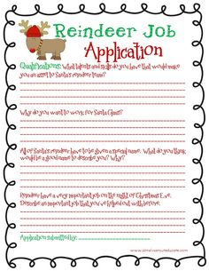 Reindeer Job Application! This could be a very funny activity depending on who is applying ;D Simply Sprout: free Christmas printable