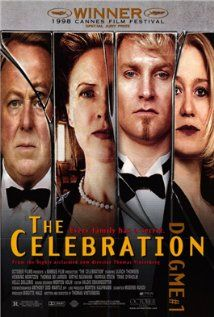 The Celebration (1998)   At Helge's 60th birthday party, some unpleasant family truths are revealed.