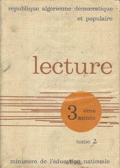Lecture (Malik et Zina), 3e année d'enseignement primaire - Algérie (1966)