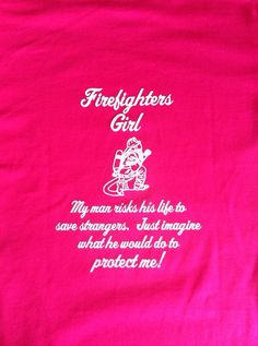 Firefighters+Girl++TShirt+by+StitchedCreation+on+Etsy,+$15.95