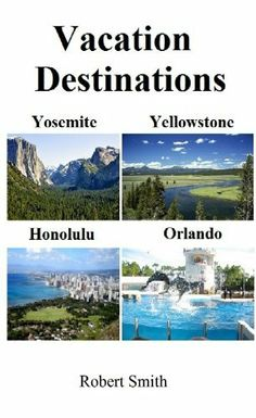 Vacation Destinations by Robert Smith, http://www.amazon.com/dp/B009ZM21H4/ref=cm_sw_r_pi_dp_sT31sb1N1ZVDJ