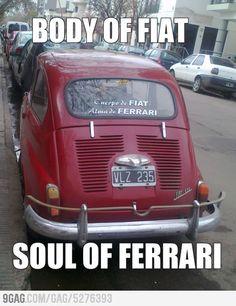 Body of Fiat, Soul of Ferrari
