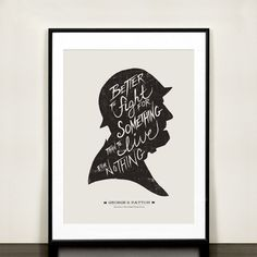 George S. Patton - Hand Lettered