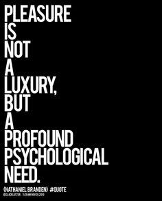 Pleasure is not a lu