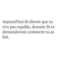 Discover recipes, home ideas, style inspiration and other ideas to try. Citation Courage, Quote Citation, Quotes Francais, Great Quotes, Love Quotes, Sms Text, Motivational Quotes, Inspirational Quotes, French Quotes