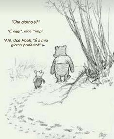 """Beautiful wall decoration for a baby room: '' What day are we on? '' Asks Pooh. """"It is today,"""" replies Piglet. '' Ah, '' says Pooh, '' my favorite day. '' Beautiful wall decoration for a baby room: Dad Quotes, Family Quotes, Happy Quotes, Night Quotes, Lost Quotes, Robert M Drake, Birthday Quotes For Him, Winnie The Pooh Quotes, Frases"""