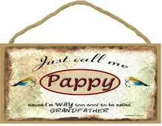 Just Call Me Pappy Im Too Cool To Be Called Grandfather Fishing Lures SIGN Plaque 5X10 >>> Details can be found by clicking on the image. This is Amazon affiliate link.