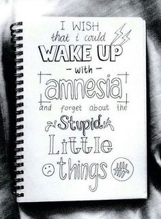 Amnesia by 5 Seconds of Summer Lyric Art Motivacional Quotes, Music Quotes, Life Quotes, Lyric Quotes Tumblr, Lyric Drawings, Drawing Quotes, 5sos Drawing, Doodle Drawings, Love Letras