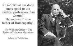 What Father of Modern Medicine told about the Father of Homeopathy? Ganesha Pictures, Homeopathic Remedies, Great Leaders, Song Quotes, Medicine, Father, Wisdom, Songs, Celebrities