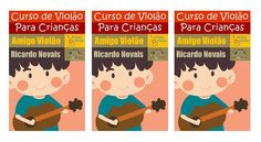 """Livro de violão para Crianças: """"Curso de Violão para Crianças - Amigo Violão"""" - Ricardo Novais. Ed. Três Amigos EAD: https://www.amazon.com.br/dp/B01FWBYR0U"""