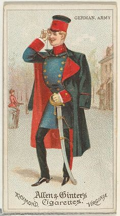German, Army from the World's Dudes Series (N31) for Allen & Ginter's Cigarettes, Richmond, Virginia c1888.