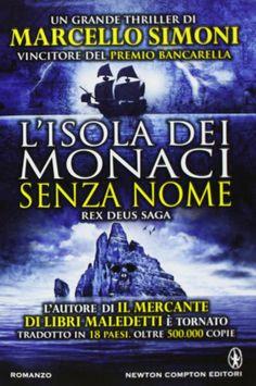 Amazon.it: L'isola dei monaci senza nome - Marcello Simoni - Libri