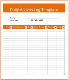 All Activity Log Templates Are Written Record Of Your Daily Tasks