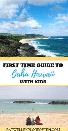 First Time Guide to Oahu Hawaii with Kids #familytravel #hawaiiwithkids #oahuhawaii #waikiki #honolulu