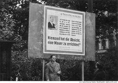 """Berlin Wall 1961 """"Nobody intends to build a wall"""" lied the East German leader Walter Ulbricht a few weeks before.The sign is in West Berlin and reminds the East Germans of his words.  """"Niemand hat die Absicht, eine Mauer zu errichten"""", sagte Walter Ulbricht wenige Wochen vor dem Mauerbau.  Das Schild war in West Berlin und erinnerte die Ost Berliner an Ulbrichts Worte. (c) 2001 Heiko Burkhardt"""