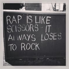 In which Rock, Paper, Scissors explains the rap/rock divide better than any musical critic/expert could! Kinds Of Music, Music Love, Music Is Life, Good Music, Music Music, The Words, Music Background, The Distillers, Hard Rock Music