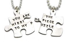 you are the missing piece to my puzzle...