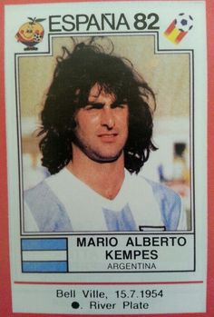 1982 WC Spain Mario Kempes Argentina Football Stickers, Football Cards, Baseball Cards, Uefa Football, Sport Football, Mario, Fifa World Cup, Lionel Messi, Football Players