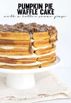 Pumpkin Pie Waffle Cake with a butter pecan glaze - spicy pumpkin waffles that are filled with a maple buttercream and topped with a butter bourbon pecan glaze. Sweet Recipes, Cake Recipes, Dessert Recipes, Fudge Recipes, Waffle Iron Recipes, Bubble Waffle, Waffle Cake, Pumpkin Waffles, Def Not