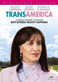 Essential Gay Themed Films To Watch, Transamerica http://gay-themed-films.com/films-to-watch-transamerica/