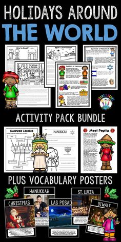 This FUN Holidays Around the World BUNDLE includes reading passages, activities and vocabulary posters for 8 winter holidays: Hanukkah Kwanzaa Las Posadas Diwali Christmas St. Lucia's Day La Befana Christmas in Canada